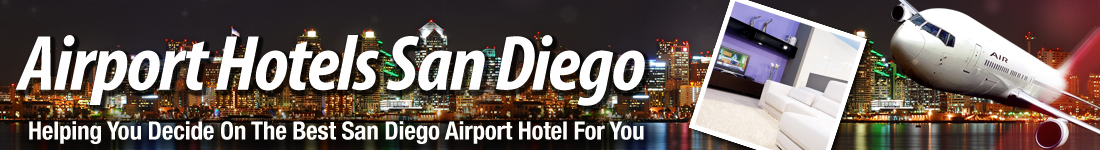 Airport Hotels in San Diego